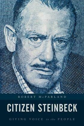 Citizen Steinbeck: Giving Voice to the People