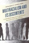 Multiracialism and Its Discontents: A Comparative Analysis of Asian-White and Black-White Multiracials