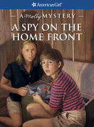 A Spy on the Home Front: A Molly Mystery