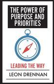 The Power of Purpose and Priorities: Leading the Way