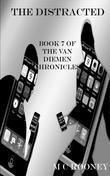 The Distracted: Book 7 of the Van Diemen Chronicles