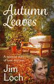 Autumn Leaves: A Spiritual Story of Love and Loss