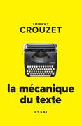 La mécanique du texte