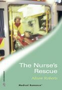 The Nurse's Rescue (Mills & Boon Medical) (City Search and Rescue, Book 2)