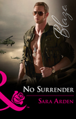 No Surrender (Mills & Boon Blaze)
