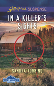 In A Killer's Sights (Mills & Boon Love Inspired Suspense) (Smoky Mountain Secrets, Book 1)