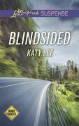 Blindsided (Mills & Boon Love Inspired Suspense) (Roads to Danger, Book 2)