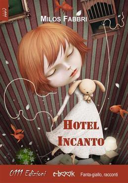 Hotel Incanto