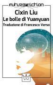 Le bolle di Yuanyuan