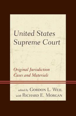 United States Supreme Court: Original Jurisdiction Cases and Materials