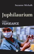Juphilaurium, tome 1