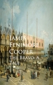 The Bravo: A Tale