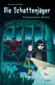 Die Schattenjäger - Frankensteins Bestie