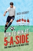 How to Win at 5-a-Side