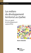 Les métiers du développement territorial au Québec
