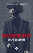Deathless days