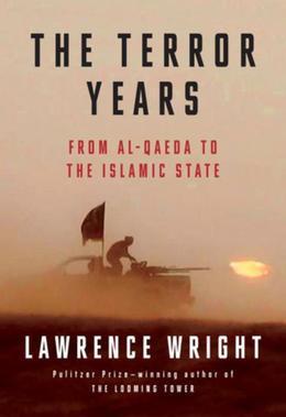 The Terror Years: From al-Qaeda to the Islamic State
