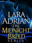 The Midnight Breed Series 3-Book Bundle: Kiss of Midnight, Kiss of Crimson, Midnight Awakening