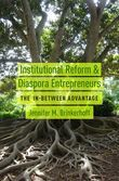 Institutional Reform and Diaspora Entrepreneurs