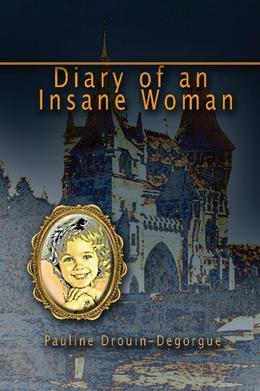 Diary of an Insane Woman