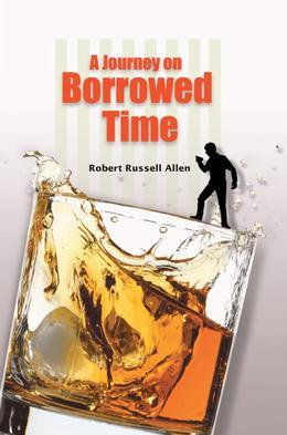 A Journey On Borrowed Time