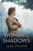 Woman in the Shadows: A Novel