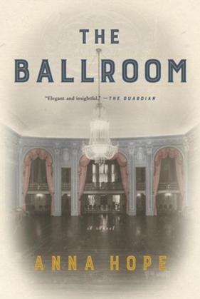 The Ballroom: A Novel