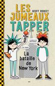 Les jumeaux Tapper, tome 2 - La bataille de New York