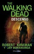 The Walking Dead. Descenso
