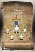 La Prophétie de Jacasse
