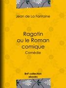 Ragotin ou le Roman comique