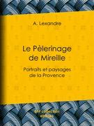 Le Pèlerinage de Mireille