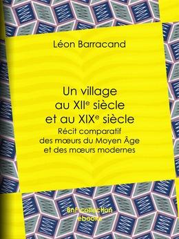 Un village au XIIe siècle et au XIXe siècle