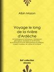 Voyage le long de la rivière d'Ardèche