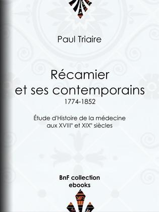 Récamier et ses contemporains (1774-1852)