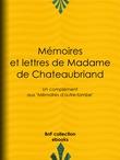 Mémoires et lettres de Madame de Chateaubriand