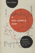 A Malleable Map: Geographies of Restoration in Central Japan, 1600-1912