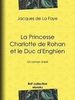 La Princesse Charlotte de Rohan et le Duc d'Enghien