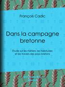 Dans la campagne bretonne