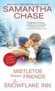 Mistletoe Between Friends / The Snowflake Inn