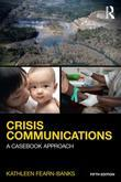 Crisis Communications: A Casebook Approach