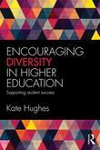 Encouraging Diversity in Higher Education: Supporting student success