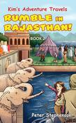 Kim's Adventure Travels - Book 2: Rumble in Rajasthan!