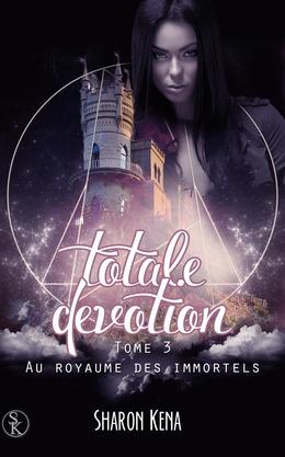 Totale Dévotion 3