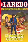 Laredo (Der Nachfolger von Cassidy) 7 - Erotik Western