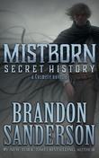 Mistborn: Secret History