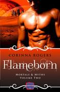 Flameborn (Mortals & Myths, Book 2)