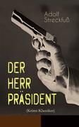 Der Herr Präsident (Krimi-Klassiker)