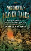 Poredevil's Beaver Tales