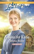 A Beau For Katie (Mills & Boon Love Inspired) (The Amish Matchmaker, Book 3)